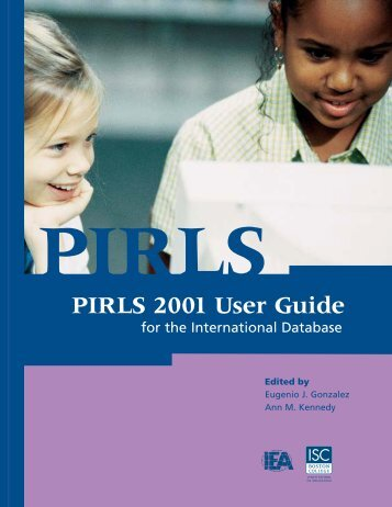 PIRLS 2001 User Guide for the International Database - TIMSS and ...