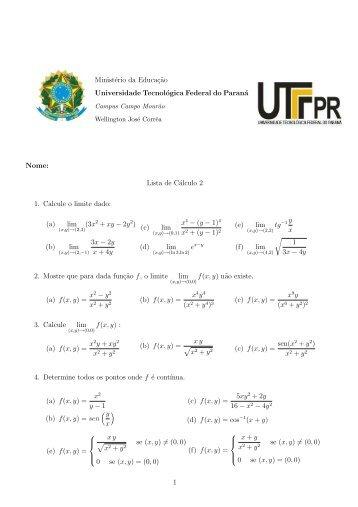 Lista de Cálculo 2 1. Calcule o limite dado