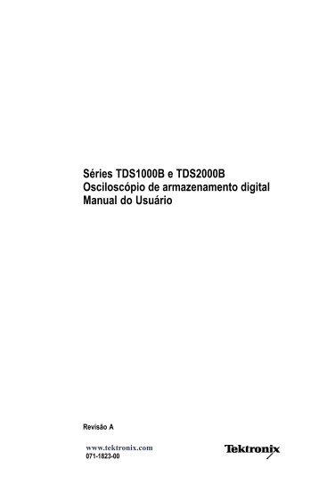 Séries TDS1000B e TDS2000B Osciloscópio de ... - Gerador de Sites