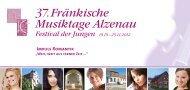 37.fränkische Musiktage Alzenau Festival der ... - Stadt Alzenau