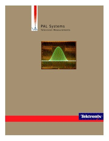 Tektronix: Applications > PAL Systems, Television Measurements