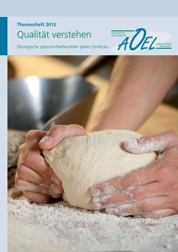 Themenheft 2012 - Assoziation ökologischer Lebensmittel Hersteller