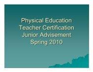 Physical Education Teacher Certification Junior Advisement Spring ...