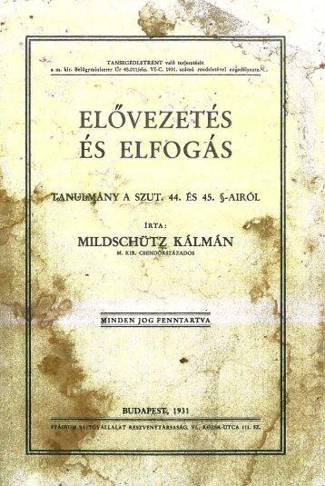 ELOVEZ·ETES JES ELFOGAS MILDSGIdOT KÁLMÁN