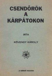 CSENDOROK KÁRPÁTOKON - Magyar Királyi Csendőrség