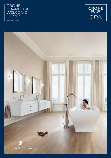 GROHE GRandERa™ WELCOME HOME*