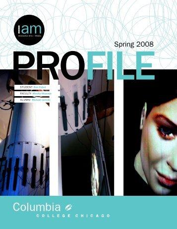 Spring 2008 - IAM - Columbia College Chicago
