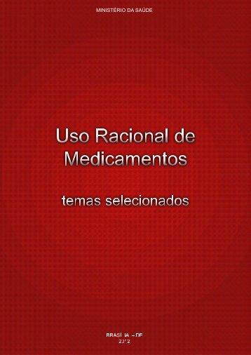 Uso racional de medicamentos: temas selecionados, 2012.