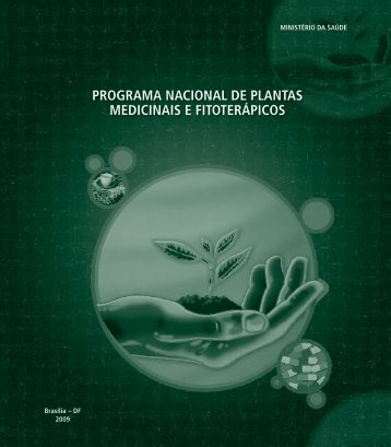 Programa nacional de plantas medicinais e fitoterápicos, 2009.