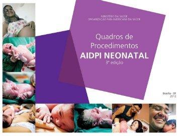 Manual AIDPI Neonatal: quadros de procedimentos - BVS Ministério ...