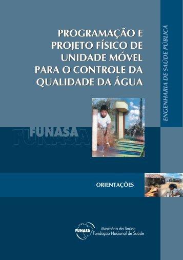 Programação e Projeto Físico de Unidade Móvel para o Controle da ...