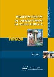 Projetos físicos de laboratórios de saúde pública - BVS Ministério da ...