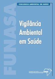 Vigilância Ambiental em Saúde Vigilância Ambiental em Saúde