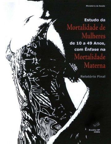 Estudo da Mortalidade Materna - BVS Ministério da Saúde