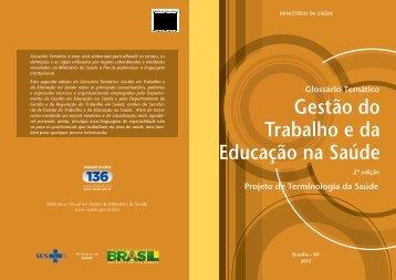 gestão do trabalho e da educação na saúde, 2ªed, 2012.