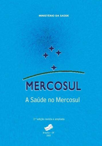 A Saúde no Mercosul - BVS Ministério da Saúde