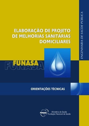 Melhorias Sanitárias Domiciliares - BVS Ministério da Saúde