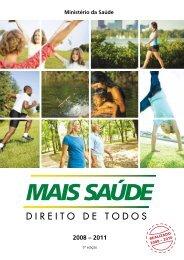 Mais saúde: direito de todos: 2008-2011, 5ª ed. - BVS Ministério da ...