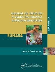 Manual de Atenção à Saúde da Criança Indígena Brasileira