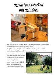 Kreatives Werken Kreatives Werken mit Kindern mit ... - Das Astelier