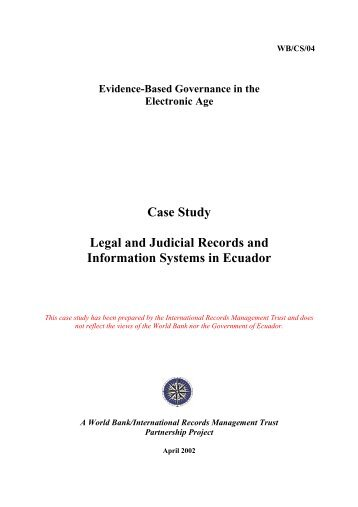 Case Study Legal and Judicial Records and Information Systems in ...