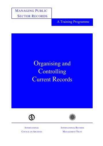 Organising and Controlling Current Records - International Records ...