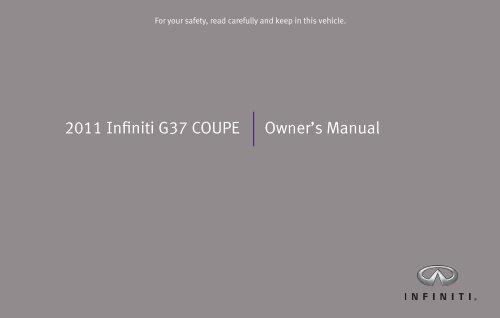 2011 Infiniti G37 Coupe Owner's Manual - Infiniti Owner Portal