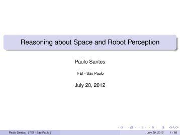 Reasoning about Space and Robot Perception - Fei
