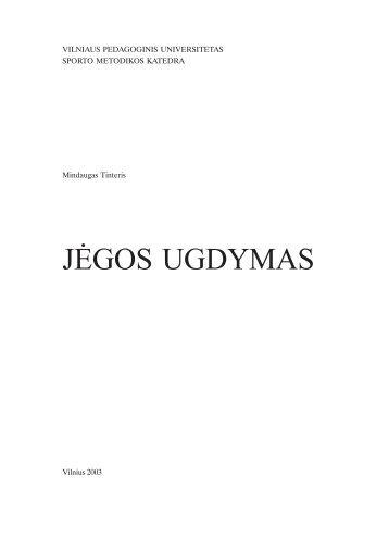 jėgos ugdymas - VPU biblioteka - Vilniaus pedagoginis universitetas