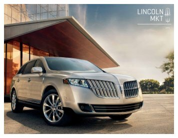 2012 Lincoln MKT Brochure - Driving Force Automotive Marketing