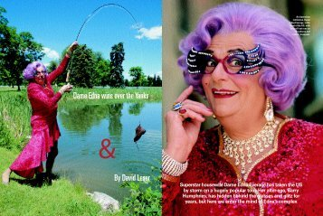 Superstar housewife Dame Edna Everage has taken the - David Leser