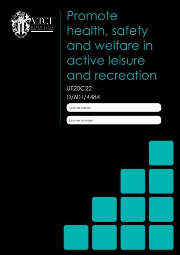 Promote health, safety and welfare in active leisure and recreation