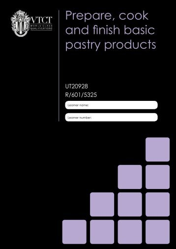 Prepare, cook and finish basic pastry products - Download - VTCT