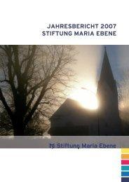 Jahresbericht 2007 Stiftung Maria Ebene