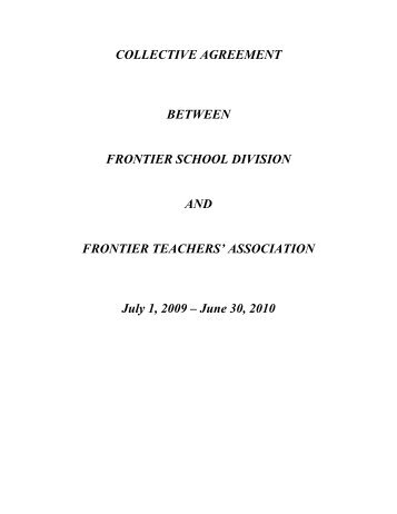 COLLECTIVE AGREEMENT - Frontier School Division