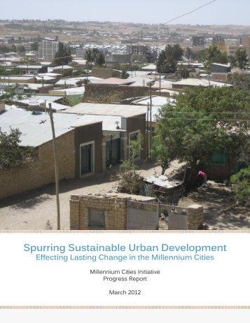 Spurring Sustainable Urban Development - Millennium Cities Initiative