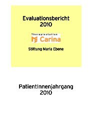 Evaluationsbericht 2010 Patientinnenjahrgang - Stiftung Maria Ebene