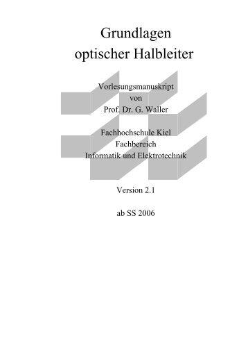 Grundlagen optischer Halbleiter - Fachbereich Informatik und ...