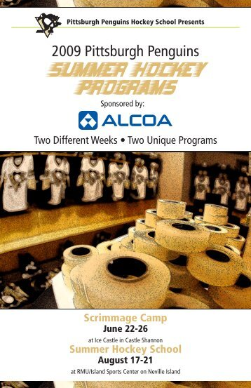 2009 Pittsburgh Penguins Summer Hockey Programs