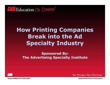 How Printing Companies Break into the Ad Specialty Industry