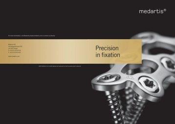 Precision in fixation