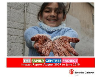 THE FAMILY CENTRES PROJECT - Save the Children Sweden's