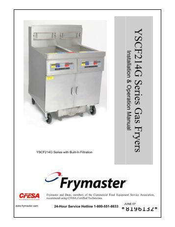 wingstreet gas fryer k3000 controller and drain switch frymaster yscf214g series gas fryers installation operation frymaster