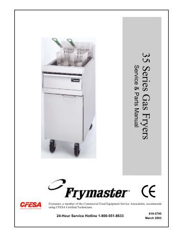 ultrafryer par 2 20f ce gas fryer operating parts town 35 series gas fryers service parts manual frymaster