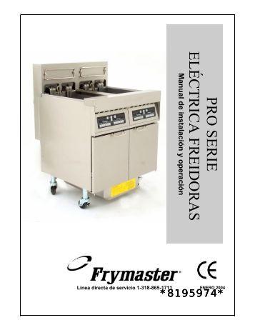 PRO SERIEELÉCTRICA FREIDORAS - Frymaster