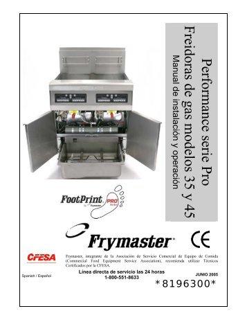 Performance serie Pro Freidoras de gas modelos 35 y 45 - Frymaster