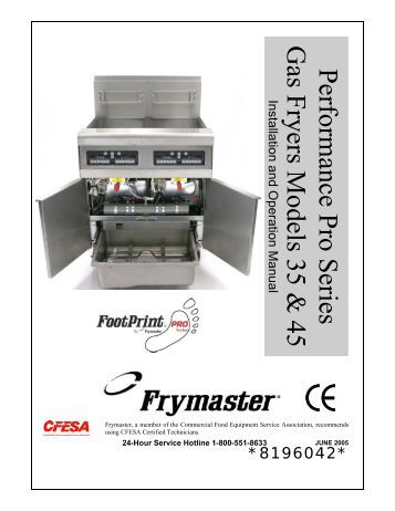 pro h series gas fryers service and parts manual frymaster performance pro series gas fryers models 35 45 frymaster