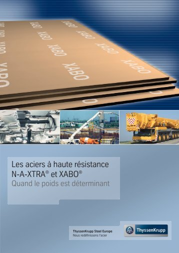 Brochure d'information N-A-XTRA®/XABO - Sonderbaustähle von ...