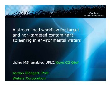 A steamlined workflow for taget and non-targeted contaminant ...