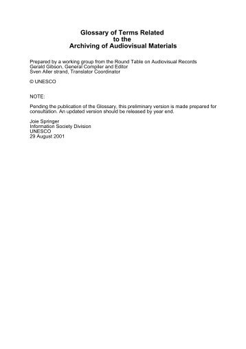 Glossary of Terms Related to the Archiving of Audiovisual ... - Unesco